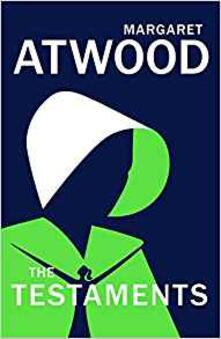 The Testaments: The Sequel to The Handmaid's Tale - Margaret Atwood - cover