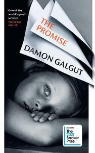 Libro in inglese The Promise: LONGLISTED FOR THE BOOKER PRIZE 2021 Damon Galgut
