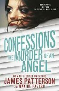 Confessions: the murder of an angel - James Patterson - copertina