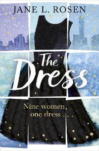 Libro in inglese The Dress: Nine Women, One Dress...  - Jane L. Rosen