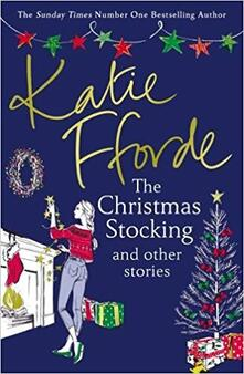 The Christmas Stocking and Other Stories - Katie Fforde - cover