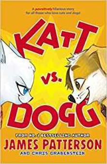 Katt vs. Dogg - James Patterson - cover