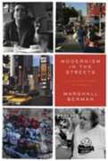 Libro in inglese Modernism in the Streets: A Life and Times in Essays Marshall Berman