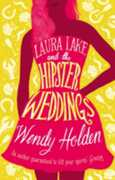 Libro in inglese Laura Lake and the Hipster Weddings Wendy Holden