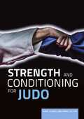 Libro in inglese Strength and Conditioning for Judo Andy Burns Mike Callan