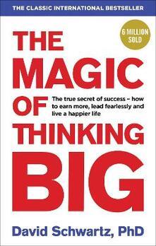The Magic of Thinking Big - David J. Schwartz - cover
