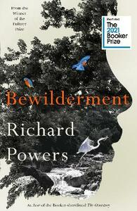 Libro in inglese Bewilderment: Longlisted for the Booker Prize 2021 Richard Powers