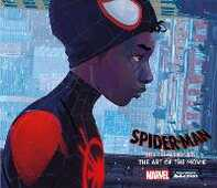 Libro in inglese Spider-Man: Into the Spider-Verse: The Art of the Movie Ramin Zahed