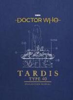 Doctor Who: TARDIS Type 40 Instruction Manual