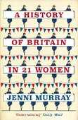 Libro in inglese A History of Britain in 21 Women: A Personal Selection Jenni Murray