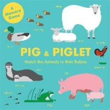 Pig and Piglet: Match the Animals to Their Babies - Magma - cover