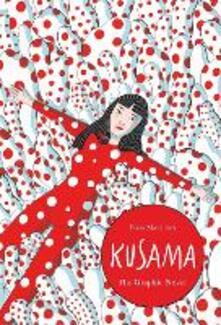 Kusama: The Graphic Novel - Elisa Macellari - cover