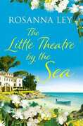 Libro in inglese The Little Theatre by the Sea Rosanna Ley