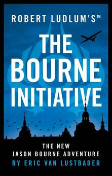 Robert Ludlum's (TM) The Bourne Initiative - Eric Van Lustbader - cover