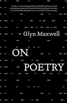 On Poetry - Glyn Maxwell - cover