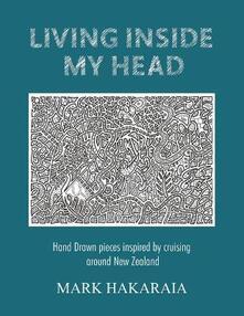 Living Inside My Head - Mark Hakaraia - cover