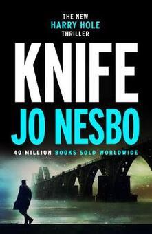 Knife: (Harry Hole 12) - Jo Nesbo - cover