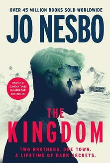 The Kingdom: The new thriller from the no.1 bestselling author of the Harry Hole series - Jo Nesbo - cover