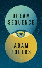 Libro in inglese Dream Sequence Adam Foulds