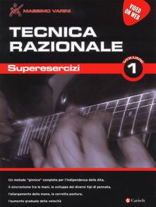 Ristorantezintonio.it Tecnica razionale. Superesercizi. Con espansione online. Vol. 1 Image