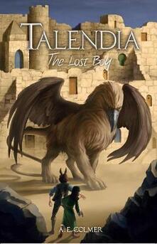 Talendia: The Lost Boy - A. E. Colmer - cover