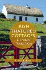 Irish Thatched Cottages: A Living Tradition