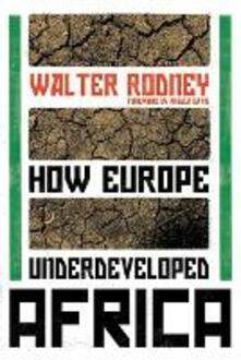 How Europe Underdeveloped Africa - Walter Rodney - cover