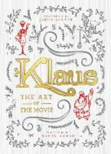 Klaus: The Art of the Movie - Ramin Zahed - cover