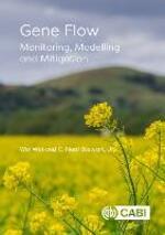 Gene Flow: Monitoring, Modeling and Mitigation