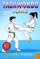 Taekwondo Kids Volume 2: From Green Belt