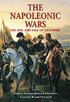 The Napoleonic Wars: The Rise and Fall of an Empire