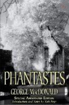 Phantastes (150th Anniversary Edition) - George MacDonald - cover