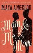 Libro in inglese Mom and Me and Mom Maya Angelou