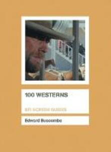 100 Westerns - Edward Buscombe - cover