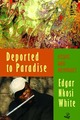 Deported to Paradise: Essays and Memories