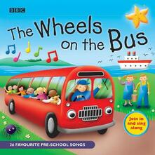 The Wheels On The Bus: Favourite Nursery Rhymes - BBC,Various - cover