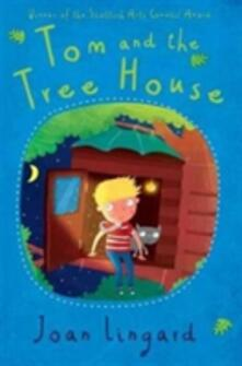 Tom and the Treehouse - Joan Lingard - cover