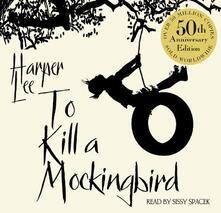To Kill A Mockingbird: 50th Anniversary Edition - Harper Lee - cover