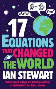 Libro in inglese Seventeen Equations That Changed the World  - Ian Stewart