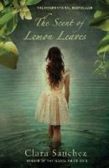 The Scent of Lemon Leaves - Clara Sanchez - cover