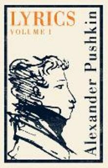 Lyrics: Volume 1 (1813-17) - Alexander Pushkin - cover