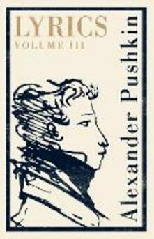 Lyrics: Volume 3 (1824-30) - Alexander Pushkin - cover