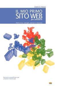 Il mio primo sito web (per umanisti) - Enrico Panai - copertina