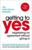 Libro in inglese Getting To Yes: Negotiating An Agreement Without Giving In Roger Fisher William Ury