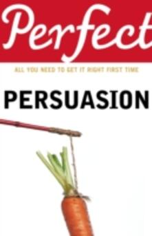 Perfect Persuasion - Richard Storey - cover