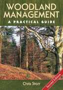 Libro in inglese Woodland Management: A Practical Guide Chris Starr