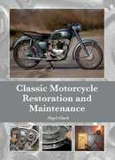 Libro in inglese Classic Motorcycle Restoration and Maintenance Nigel Clark