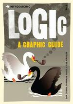 Introducing Logic: A Graphic Guide