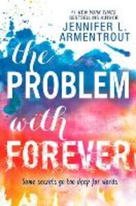 Libro in inglese The Problem with Forever  - Jennifer L. Armentrout