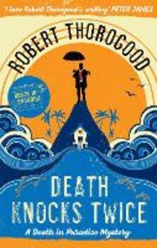 Death Knocks Twice - Robert Thorogood - cover